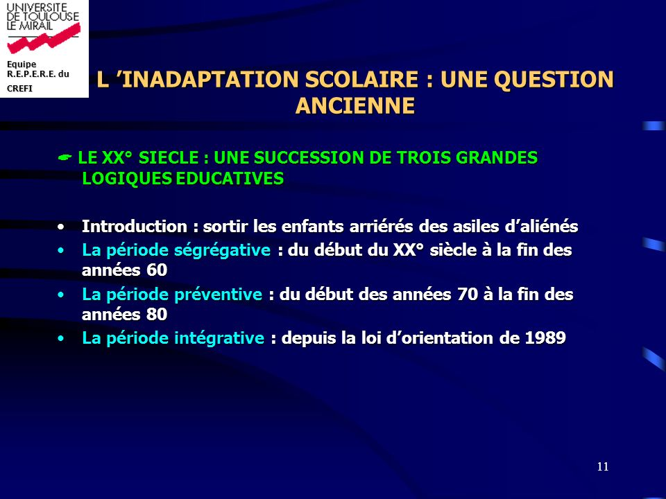 L 'INADAPTATION SCOLAIRE : UNE QUESTION ANCIENNE