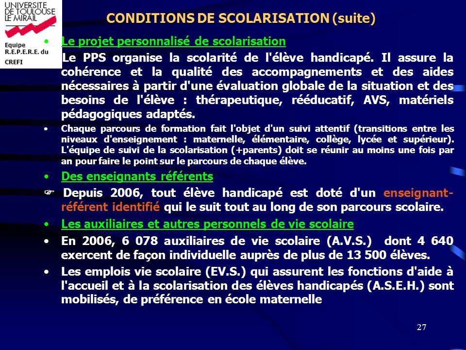 CONDITIONS DE SCOLARISATION (suite)
