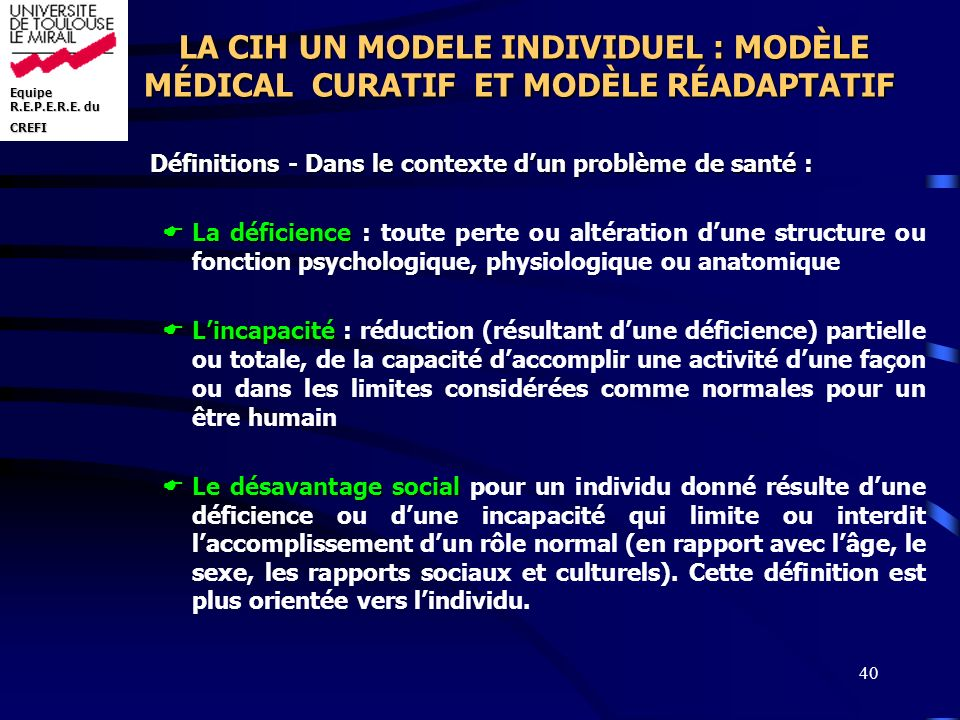 LA CIH UN MODELE INDIVIDUEL : MODÈLE MÉDICAL CURATIF ET MODÈLE RÉADAPTATIF