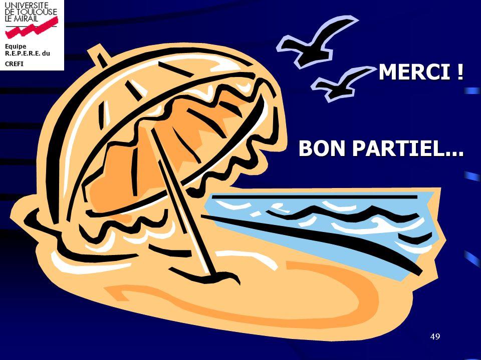 MERCI ! BON PARTIEL...