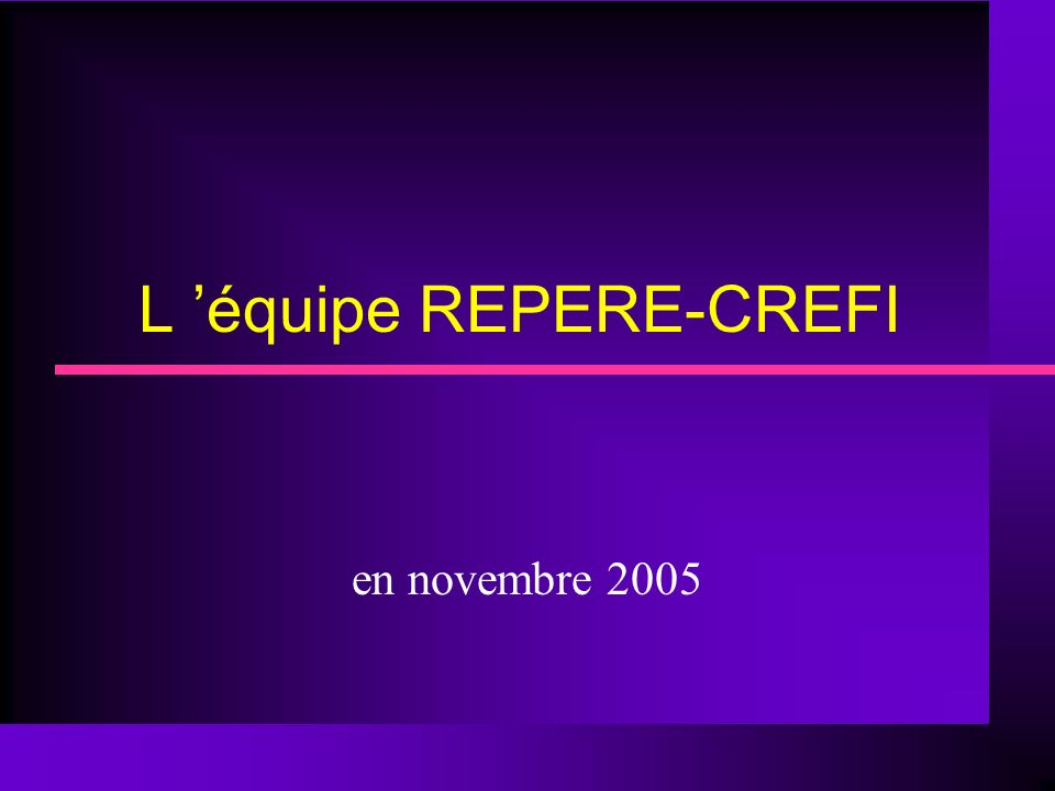 L 'équipe REPERE-CREFI