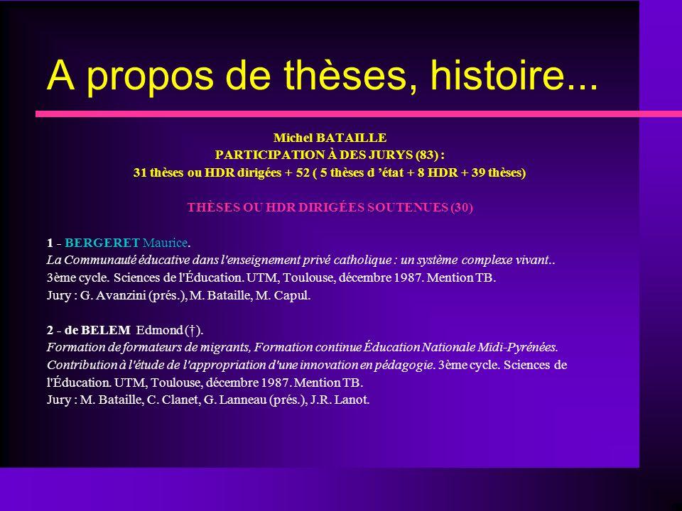 A propos de thèses, histoire...