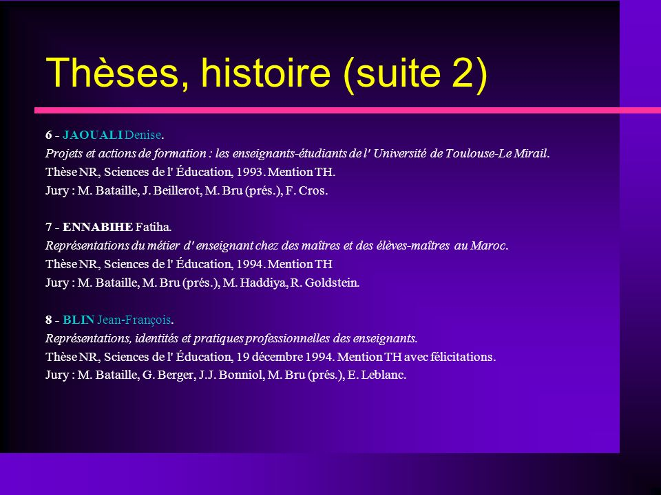 Thèses, histoire (suite 2)