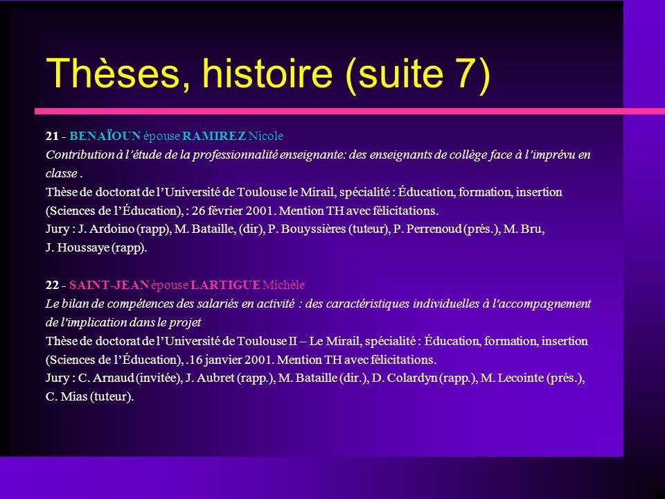 Thèses, histoire (suite 7)