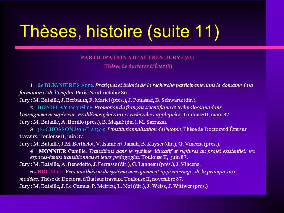 Thèses, histoire (suite 11)