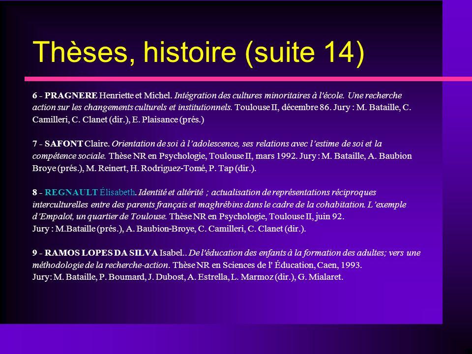 Thèses, histoire (suite 14)