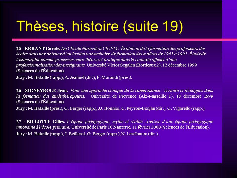 Thèses, histoire (suite 19)