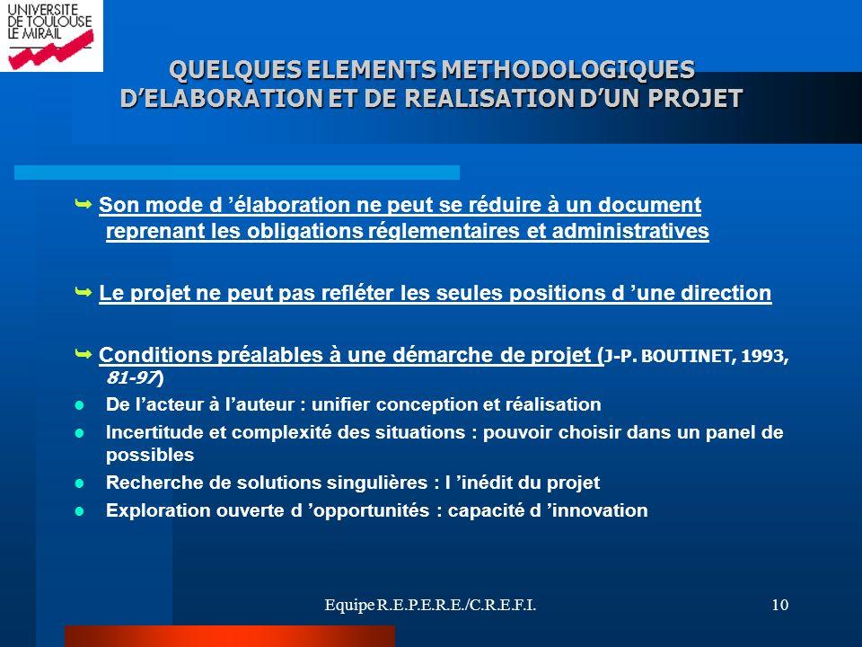 QUELQUES ELEMENTS METHODOLOGIQUES D'ELABORATION ET DE REALISATION D'UN PROJET