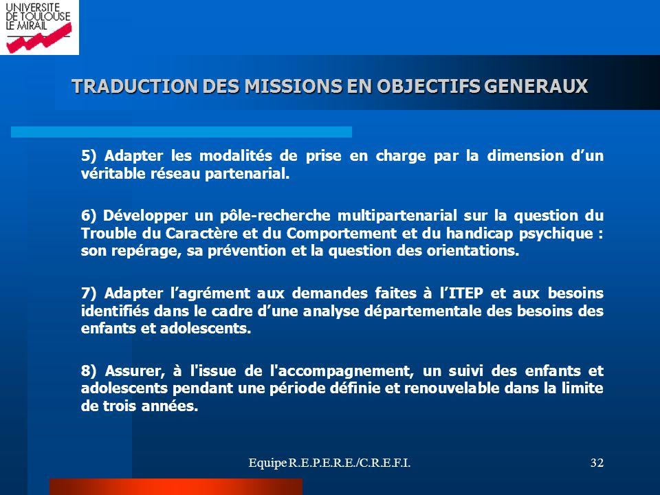 TRADUCTION DES MISSIONS EN OBJECTIFS GENERAUX