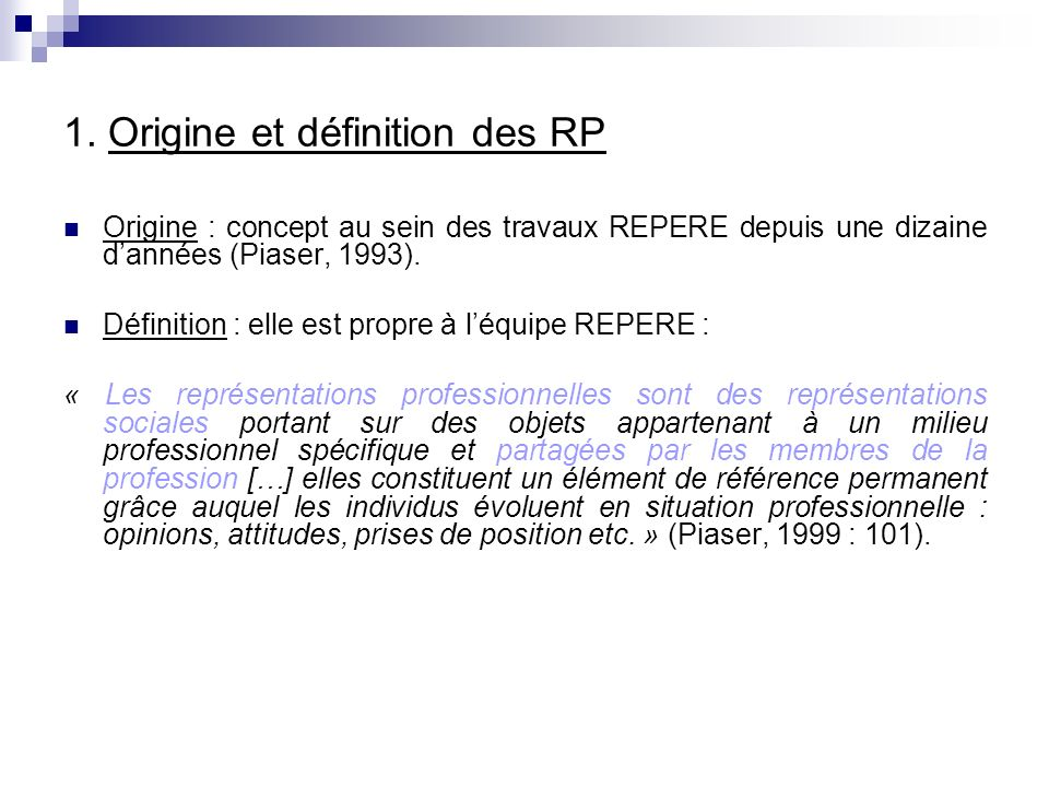 1. Origine et définition des RP