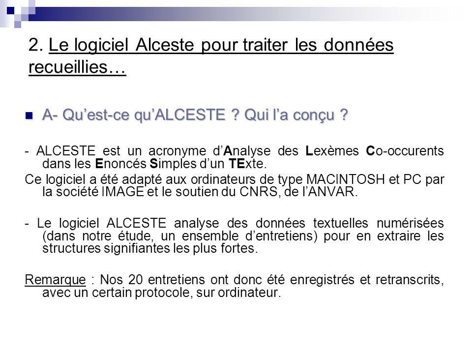 2. Le logiciel Alceste pour traiter les données recueillies…