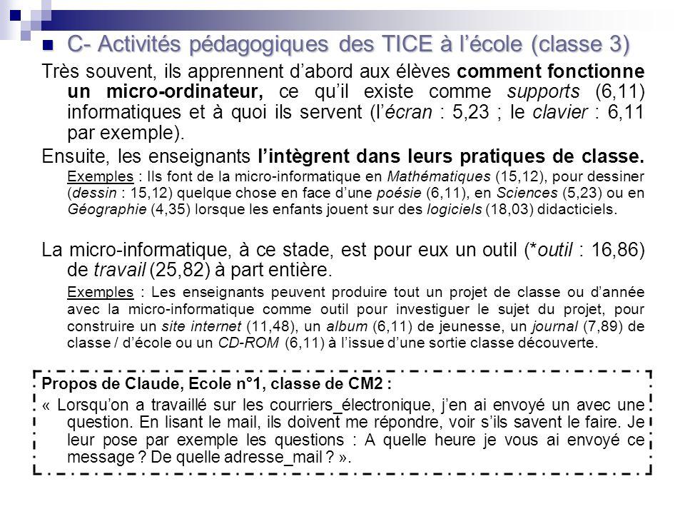 C- Activités pédagogiques des TICE à l'école (classe 3)