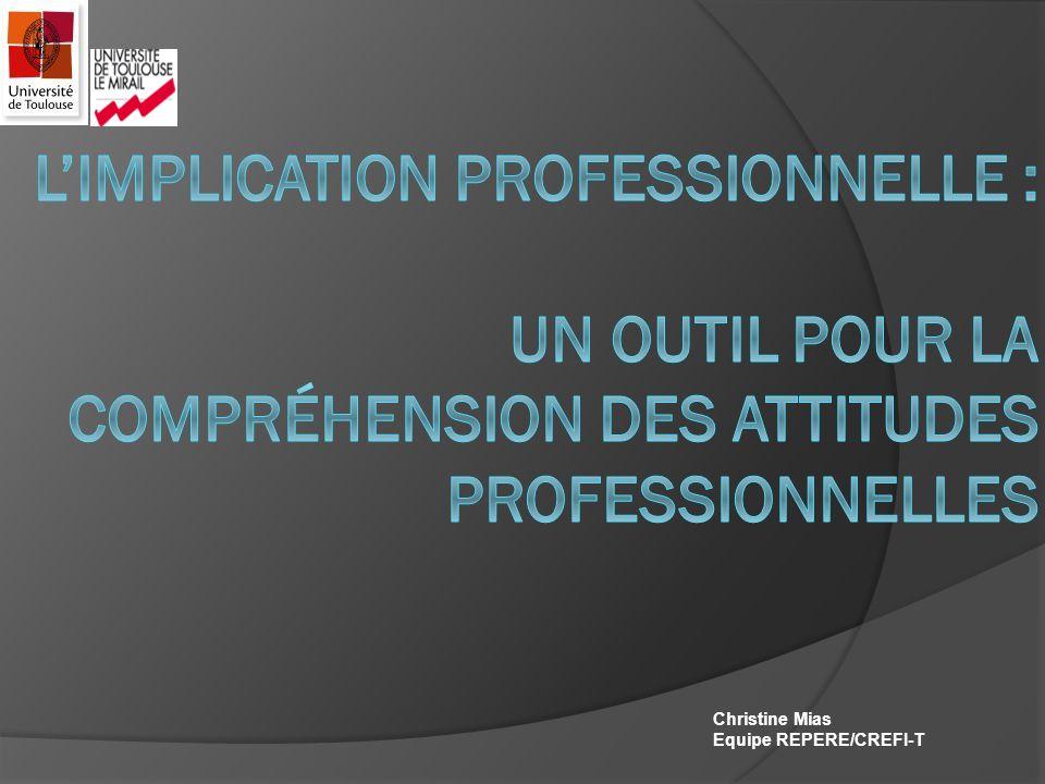 L'implication professionnelle : un outil pour la compréhension des ATTITUDES professionnelles