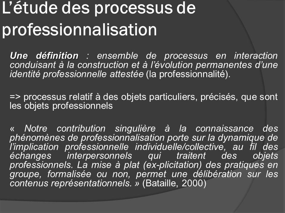 L'étude des processus de professionnalisation
