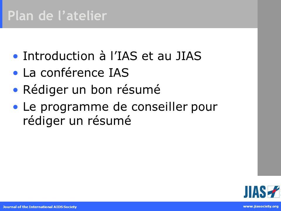 Plan de l'atelier Introduction à l'IAS et au JIAS La conférence IAS
