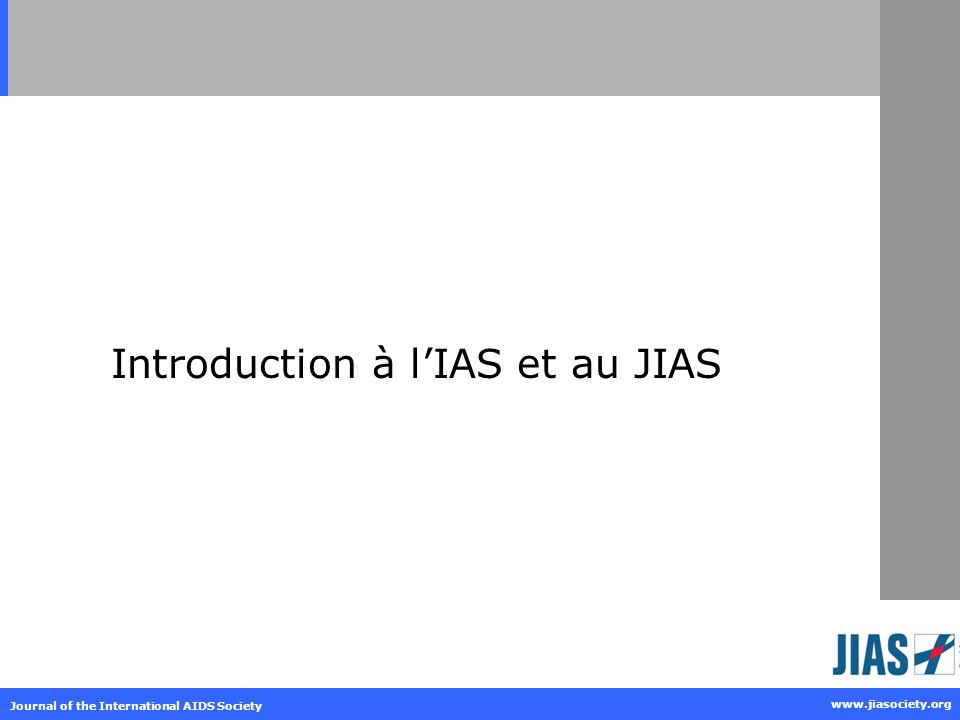 Introduction à l'IAS et au JIAS