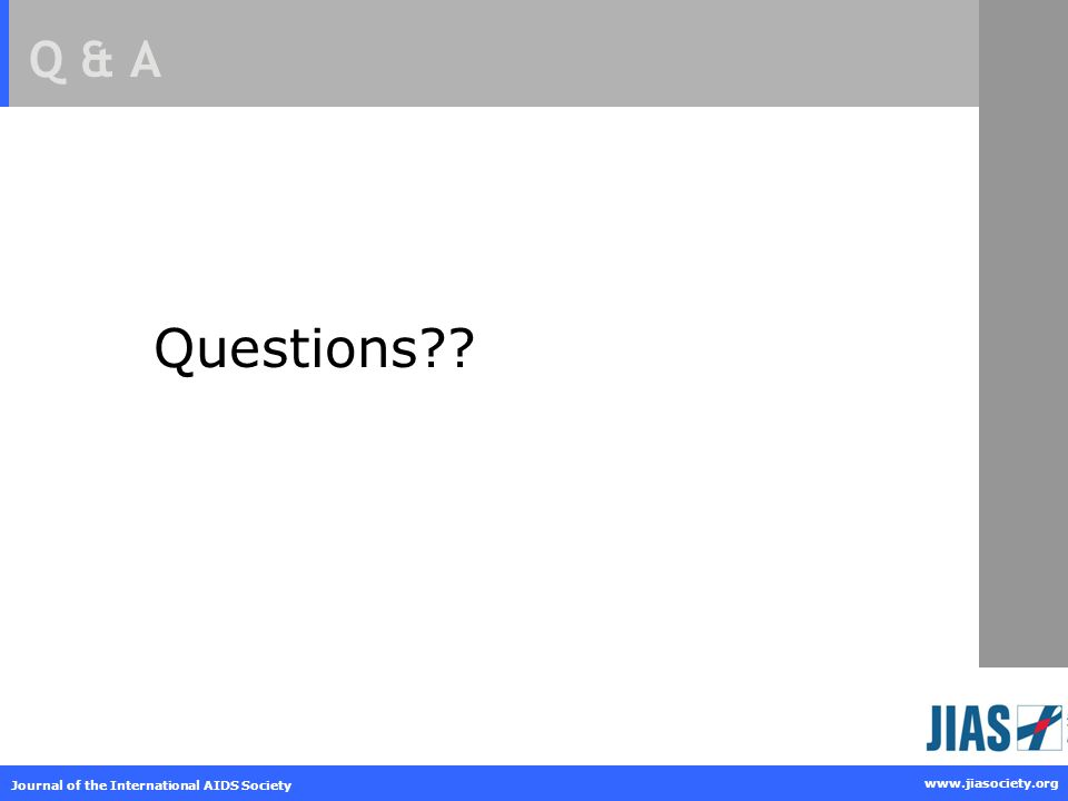 Questions Q & A Journal of the International AIDS Society