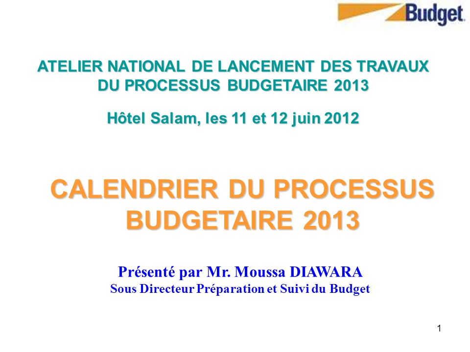 CALENDRIER DU PROCESSUS BUDGETAIRE 2013