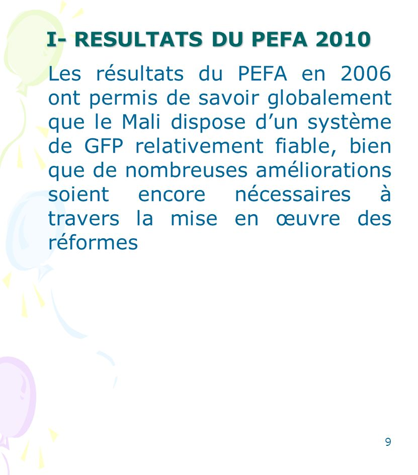 I- RESULTATS DU PEFA 2010