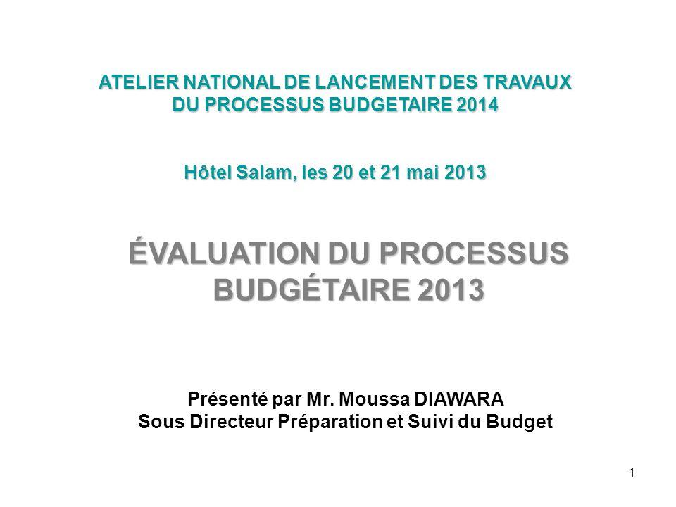 ÉVALUATION DU PROCESSUS BUDGÉTAIRE 2013