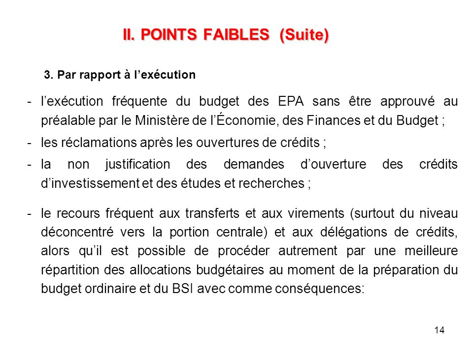 II. POINTS FAIBLES (Suite)