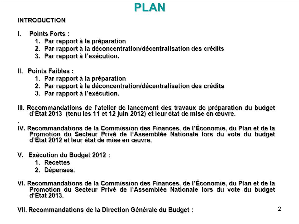 PLAN INTRODUCTION Points Forts : Par rapport à la préparation