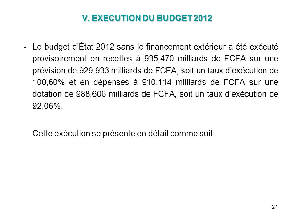 V. EXECUTION DU BUDGET 2012