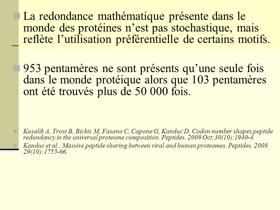 La redondance mathématique présente dans le monde des protéines n'est pas stochastique, mais reflète l'utilisation préférentielle de certains motifs.