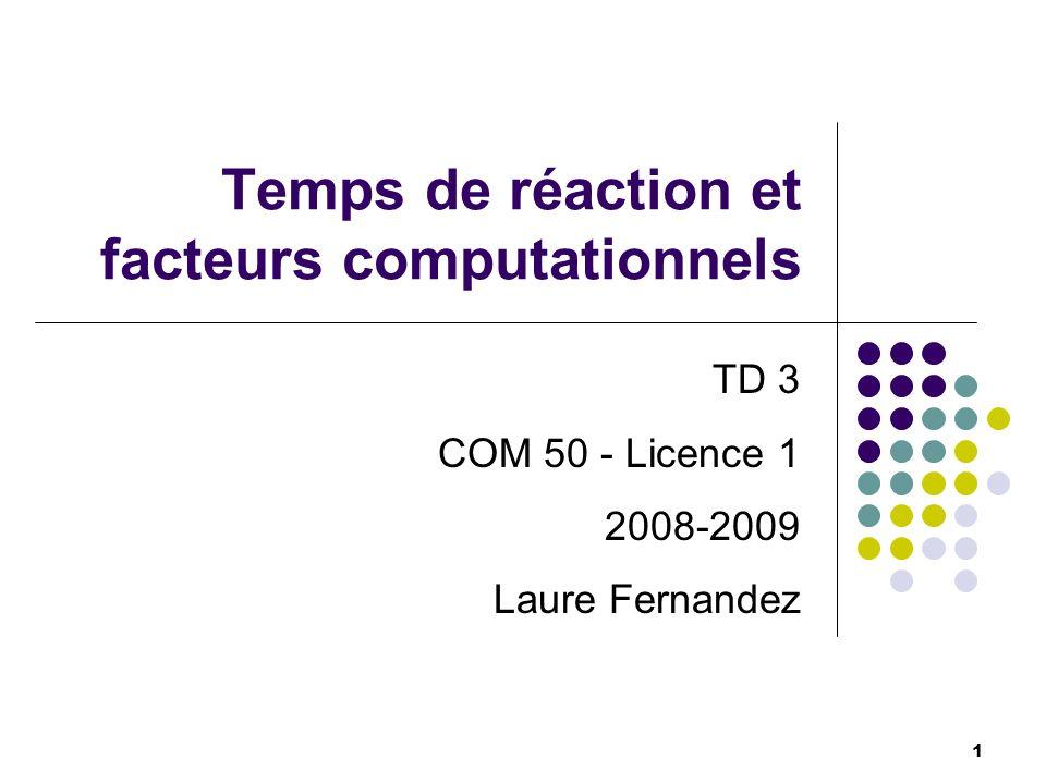 Temps de réaction et facteurs computationnels