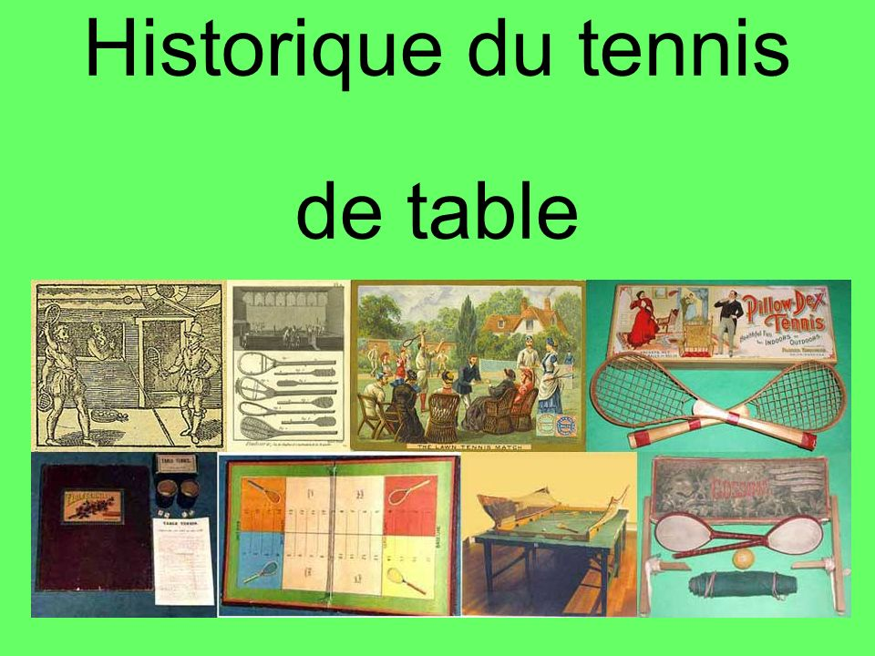 Historique du tennis de table