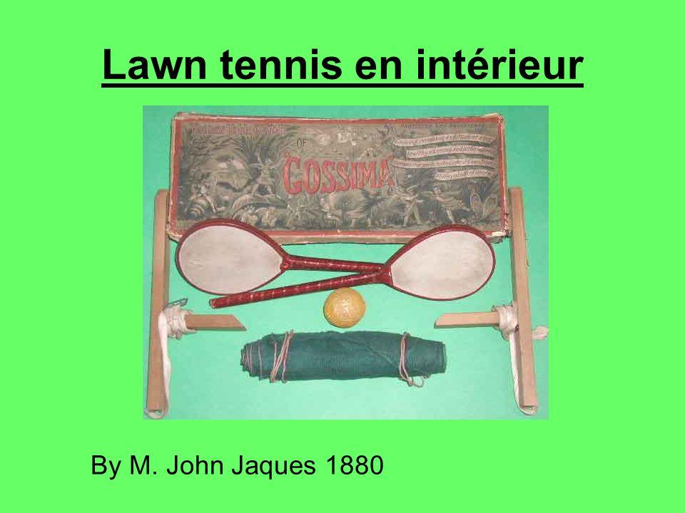 Lawn tennis en intérieur