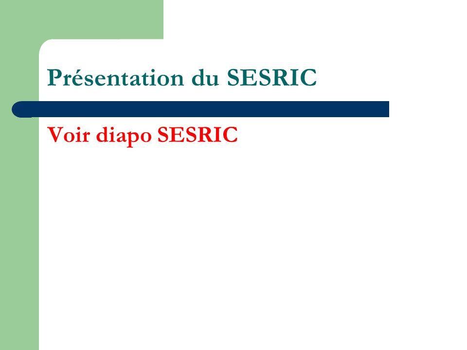 Présentation du SESRIC