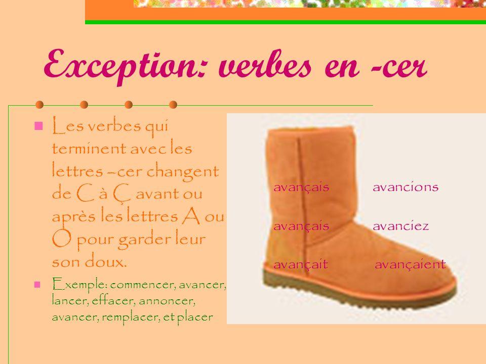 Exception: verbes en -cer