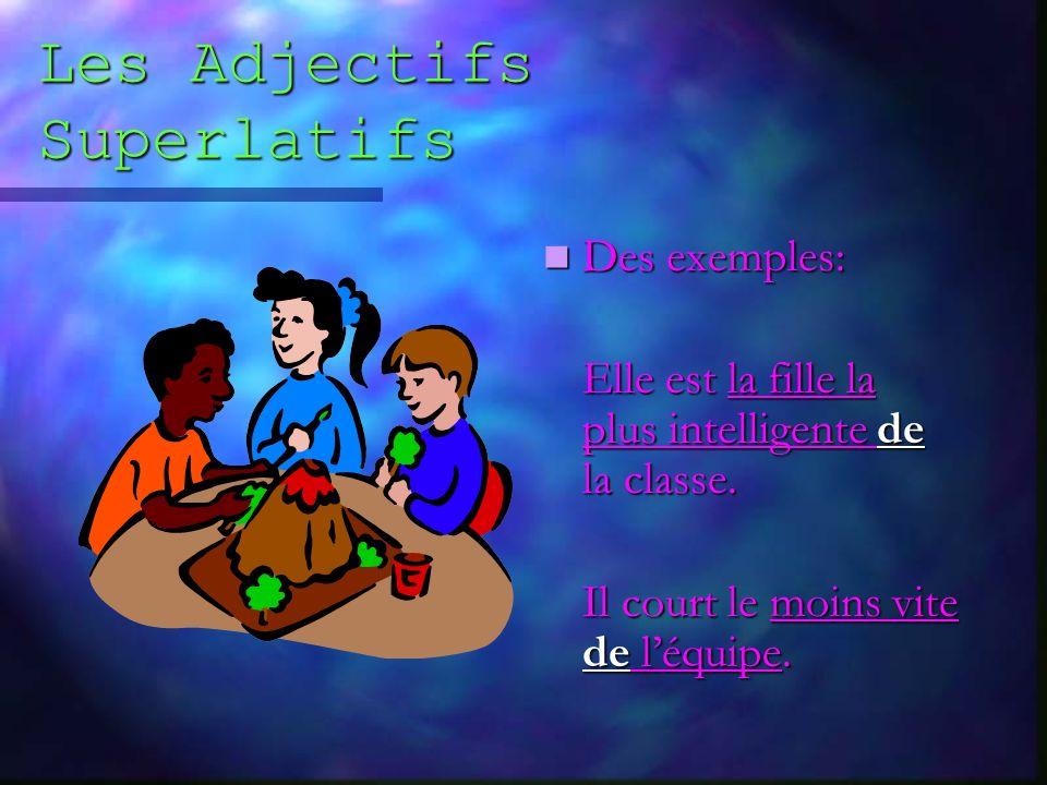Les Adjectifs Superlatifs