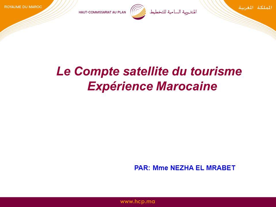 Le Compte satellite du tourisme Expérience Marocaine