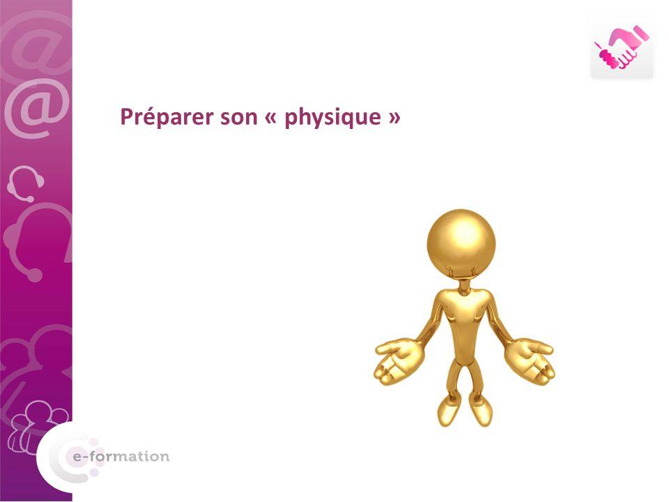 Préparer son « physique »