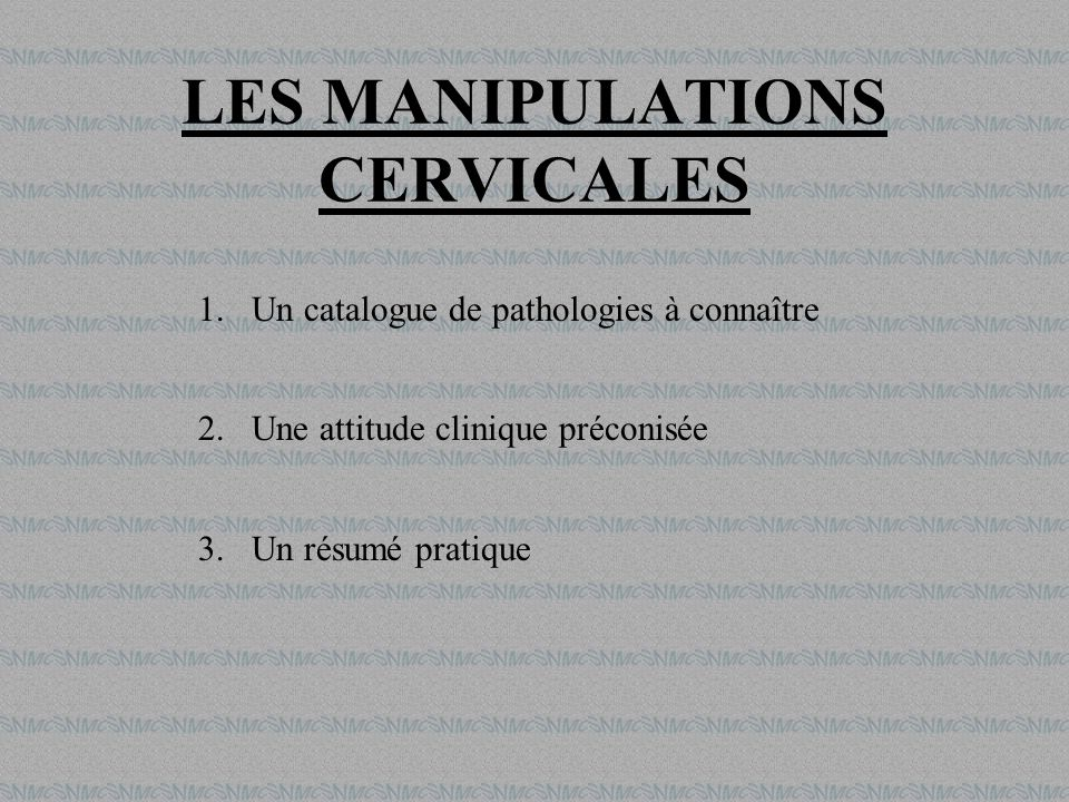 LES MANIPULATIONS CERVICALES