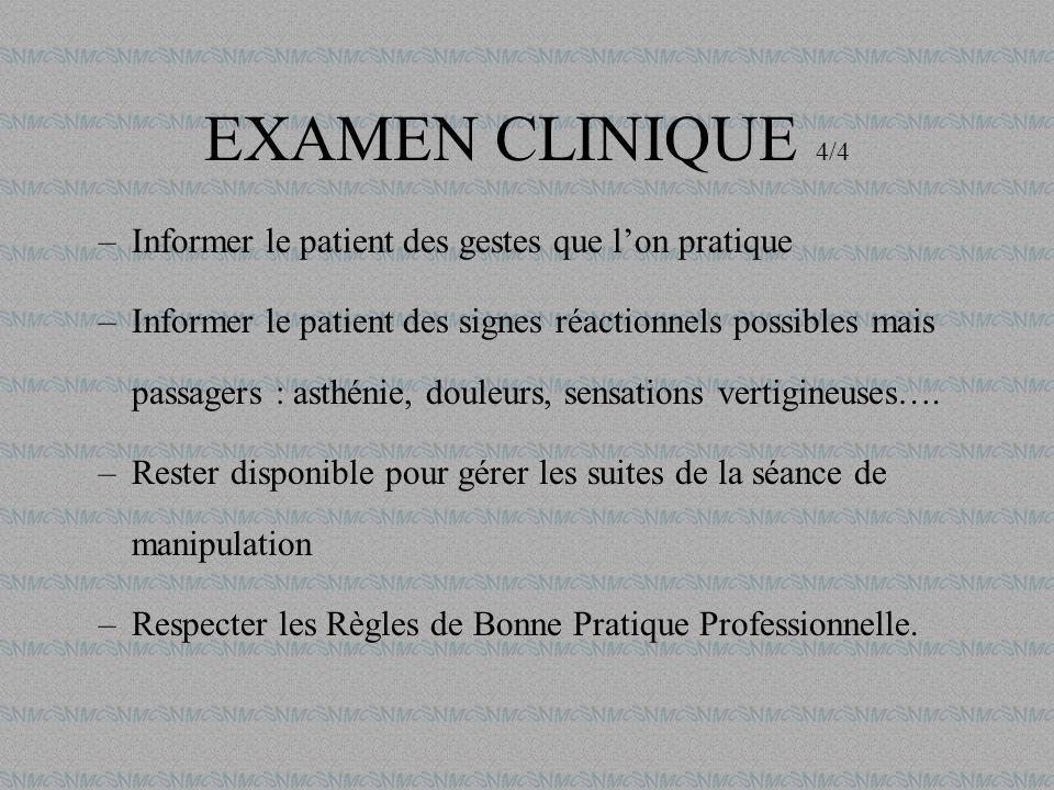 EXAMEN CLINIQUE 4/4 Informer le patient des gestes que l'on pratique