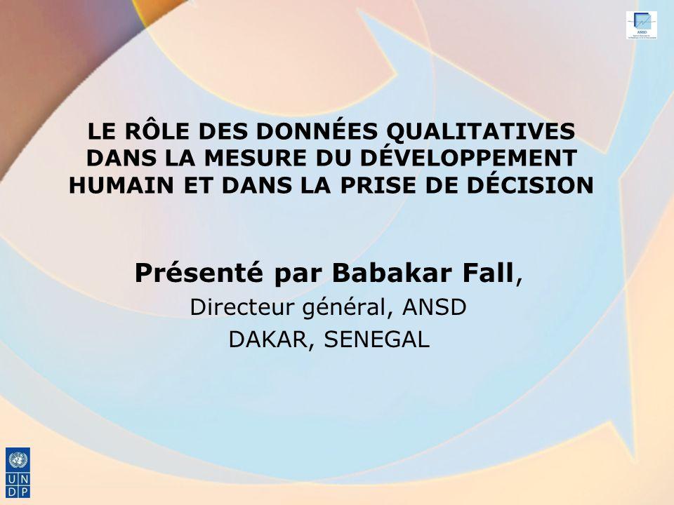 Présenté par Babakar Fall, Directeur général, ANSD DAKAR, SENEGAL