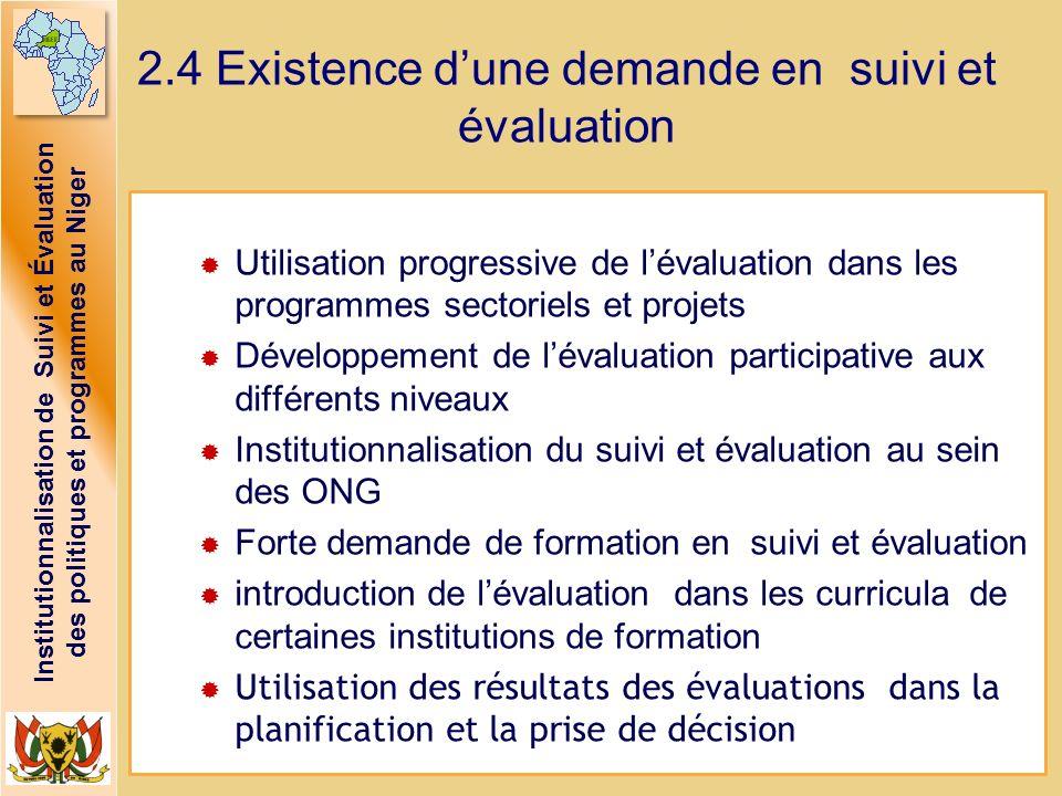2.4 Existence d'une demande en suivi et évaluation