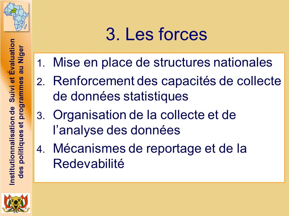 3. Les forces Mise en place de structures nationales