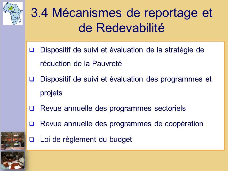 3.4 Mécanismes de reportage et de Redevabilité