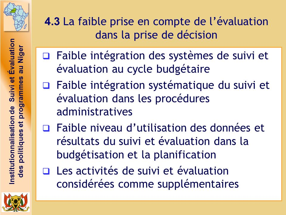 4.3 La faible prise en compte de l'évaluation dans la prise de décision