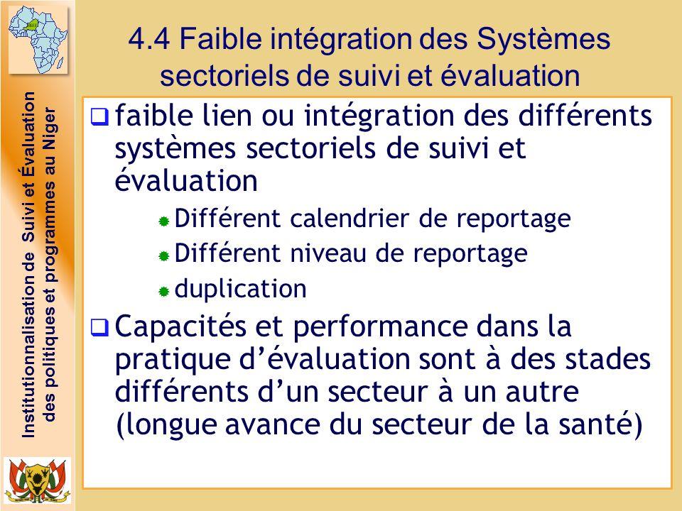 4.4 Faible intégration des Systèmes sectoriels de suivi et évaluation