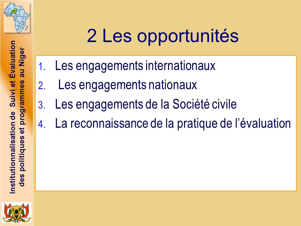 2 Les opportunités Les engagements internationaux