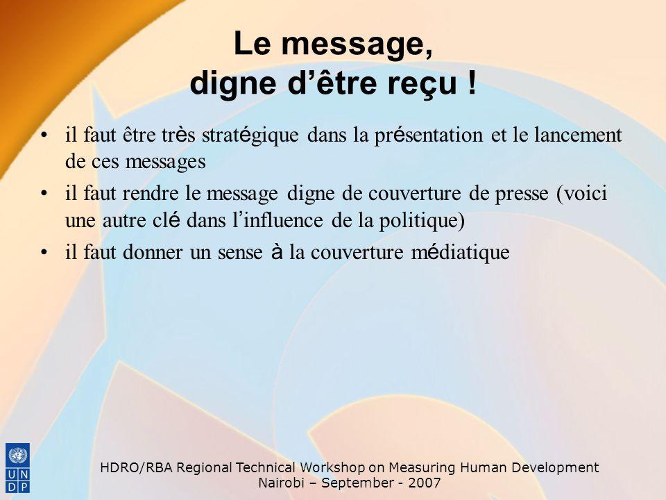 Le message, digne d'être reçu !