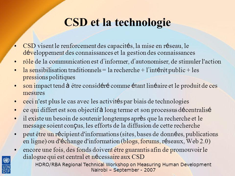 CSD et la technologie CSD visent le renforcement des capacités, la mise en réseau, le développement des connaissances et la gestion des connaissances.
