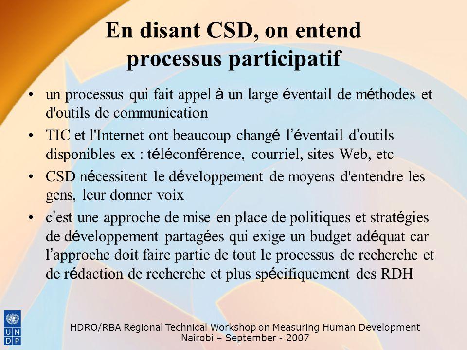 En disant CSD, on entend processus participatif