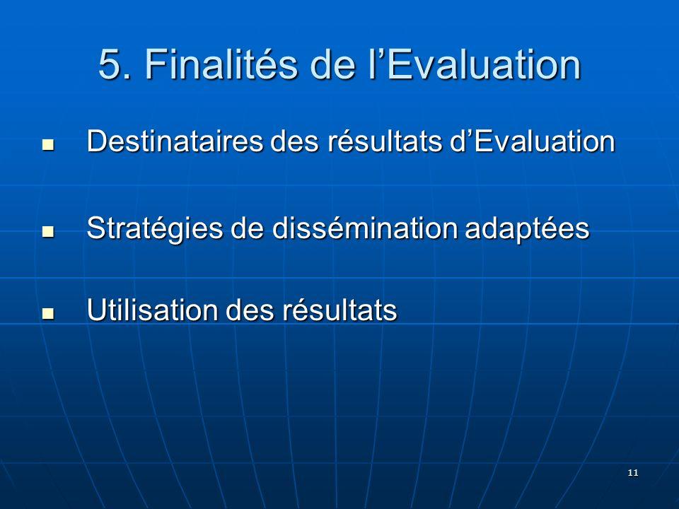 5. Finalités de l'Evaluation