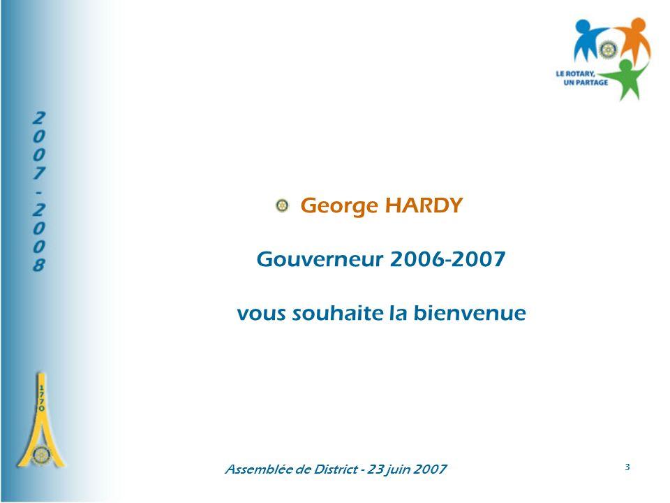 George HARDY Gouverneur 2006-2007 vous souhaite la bienvenue